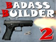 Click to Play Badass Builder 2